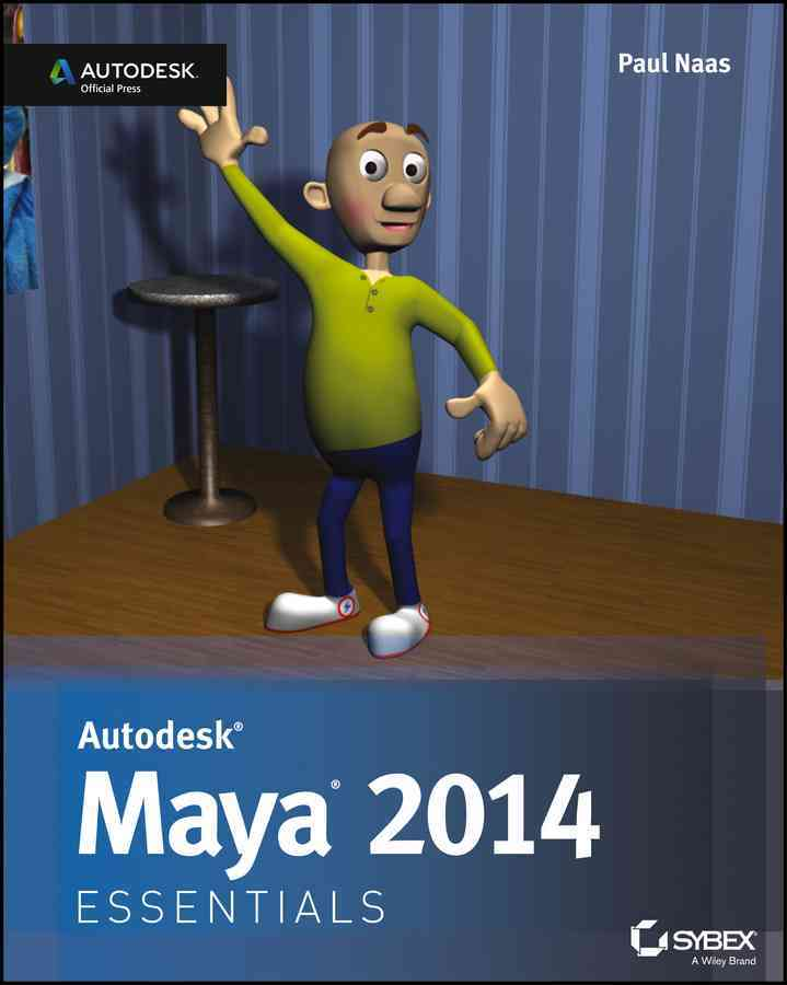 Autodesk Maya 2014 Essentials By Naas, Paul